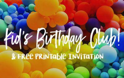 Free Birthday Club & Free Printable Invitation