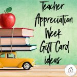 Gift card ideas for teacher appreciation week